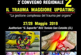 2° Convegno Regionale – Il Trauma Maggiore: la gestione complessa del trauma