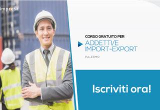 Addetti import/export con lingua inglese | Palermo
