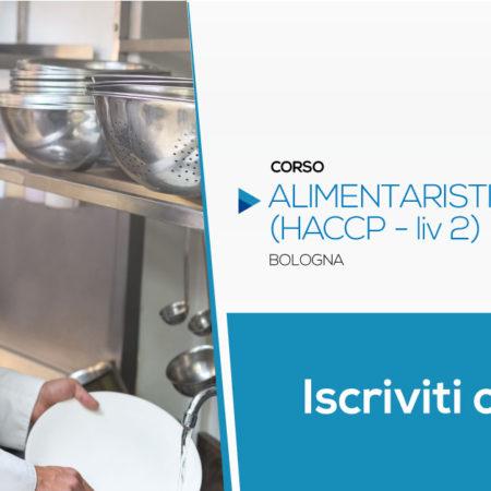 Corso per Alimentaristi (HACCP) Livello 2 (3 ore) | Bologna