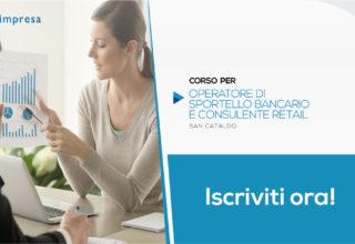 Corso per Operatore Sportello Bancario e consulente Retail | San Cataldo