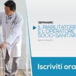 Il riabilitatore e l'operatore socio-sanitario | San Cataldo