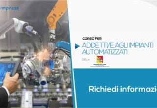Corso di Qualifica per Addetto agli Impianti Automatizzati | Gela