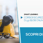 Corsi di Sicurezza in Smart Learning | Formazione Online
