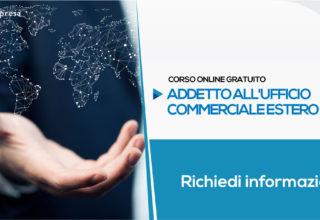 Corso per Addetto all'Ufficio Commerciale Estero (Gratuito) | Formazione Online